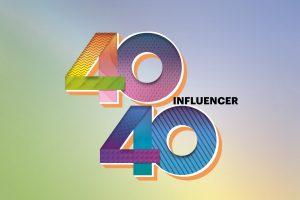 influencer 40 under 40