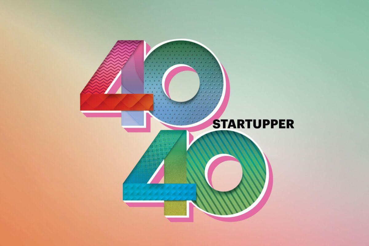 40 under 40 startupper
